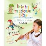 Škola hry na zobcovou flétnu se skřítkem Toníkem - Devátá Monika