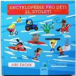 Encyklopedie pro děti 21. století (Radana Přenosilová, Jiří Žáček)