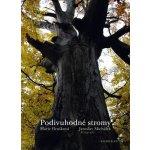 Podivuhodné stromy - Hrušková Marie