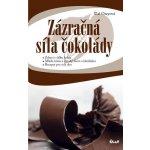 Zázračná síla čokolády - Cal Oreyová