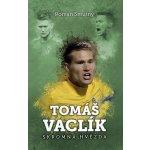 Tomáš Vaclík - Skromná hvězda - Smutný Roman