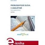Problematická slova v angličtině. česko-anglický slovník - Jozef Petro e-kniha