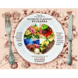 Celoroční plánovací kuchařka. Vaříme podle ročních období pokrmy z celého světa Kamila Procházková Libri