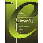 Marketing - 6. vydání - Kotler, Philip; Armstrong, Gary