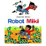 Robot MIKI - Zdeněk Miler