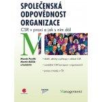 Společenská odpovědnost organizace - Pavlík M., Bělčík M. a kolektiv