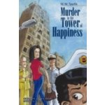 Murder in the Tower of Happiness - Tawfik M.M., author the