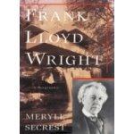 Frank Lloyd Wright - Secrest Meryle
