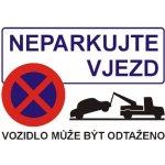 Neparkujte vjezd - Plastová cedule A4