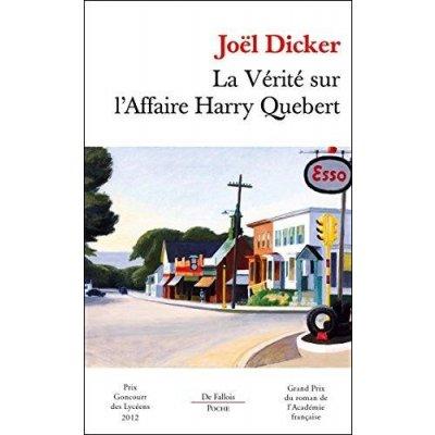 Dicker J. La vérité sur l'affaire Harry Quebert
