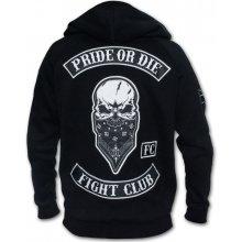Pride OR DiE FIGHT CLUB