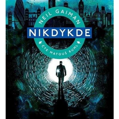 Nikdykde (audiokniha) - Neil Gaiman