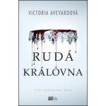 Rudá královna - Victoria Aveyardová
