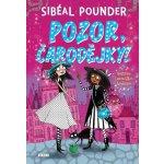 Pounder Sibéal - Pozor, čarodějky