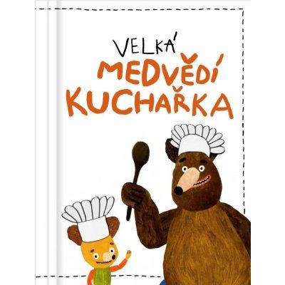 Velká medvědí kuchařka - Filip Pošivač