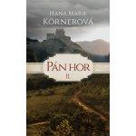 Pán hor II. - Körnerová, Hana Marie