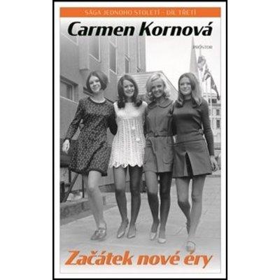 Začátek nové éry - Carmen Kornová