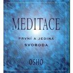 Meditace - první a jediná svoboda (kolektiv)
