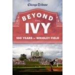 Beyond the Ivy - Chicago Tribune Staff