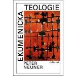 Ekumenická teologie Peter Neuner