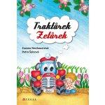 Traktůrek Zetůrek - Zuzana Neubauerová, Petra Šolcová
