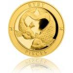 Česká mincovna Zlatý dukát Znamení zvěrokruhu s věnováním Ryby 3,49 g