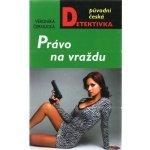 Právo na vraždu - Veronika Černucká