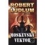 Moskevský vektor - Robert Ludlum