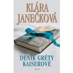 Deník Gréty Kaiserové Klára Janečková