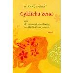 Gray Miranda - Cyklická žena