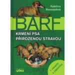 Krmení psa přirozenou stravou + recepty a jídelníčky
