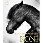 Velká encyklopedie koní - Elwyn Hartley Edwards