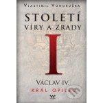 Husitská epopej I. 1400-1450 - Za časů krále Václava IV. - Vlastimil Vondruška