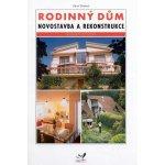 Rodinný dům - novostavba a rekonstrukce - Drábek Pavel