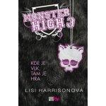 Monster High 3 Kde je vlk, tam je hra - Lisi Harrisonová