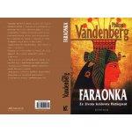 Faraonka - Ze života královny Hatšepsut - Vandenberg Philipp