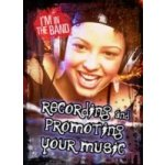 Recording and Promoting Your Music - Anniss Matthew