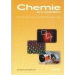 Chemie pro každého Rychlokurz chemie, Od základní školy k přijímacím zkouškám na vysokou školu
