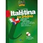 Italština za 24 dnů - Intenzivní kurz pro samouky-Intenzivní...