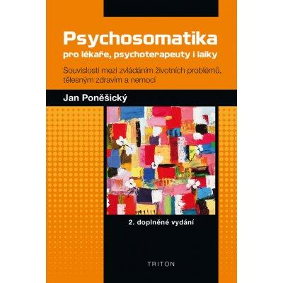 Psychosomatika pro lékaře, psychoterapeuty i laiky. 2. doplněné vydání