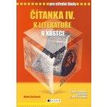 Čítanka IV. k literatuře v kostce pro střední školy, Přepracované vydání 2007