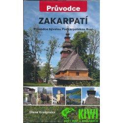 Zakarpatí Průvodce bývalou Podkarpatskou Rusí Olena Krušynska