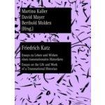 Friedrich Katz - Kaller Martina, Mayer David, Molden Berthold