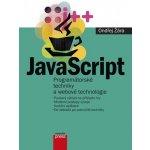 JavaScript - Programátorské techniky a webové technologie - Ondřej Žára