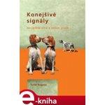 Konejšivé signály. Na jedné vlně s vaším psem - Turid Rugaas e-kniha