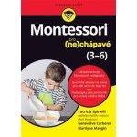 Montessori pro nechápavé 3-6 let - Spinelli Patricia