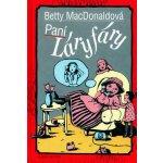 Paní Láryfáry Kniha - MacDonaldová Betty