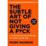 Subtle art of not giving a fuck – Manson Mark