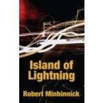 Island of Lightning - Minhinnick Robert