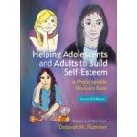 Helping Adolescents and Adults to Build Self-Esteem - Plummer Deborah